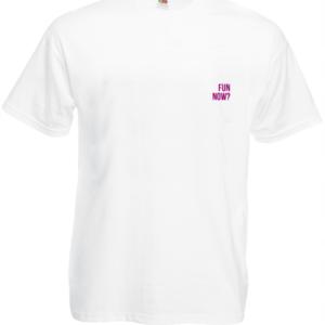 Koszulka: Fun Now?