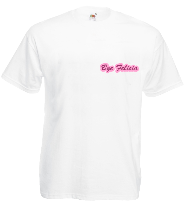 Koszulka: Bye Felicia