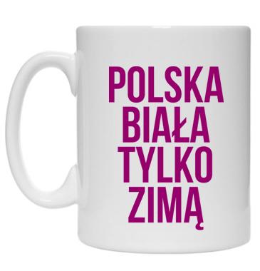 Kubek: Polska biała tylko zimą