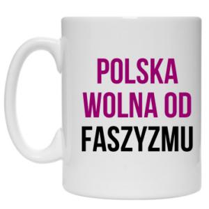 Kubek: Polska wolna od faszyzmu