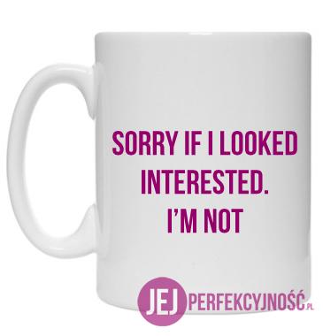 Kubek: Sorry If I Looked Interested. I'm not