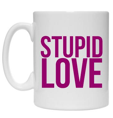 Kubek: Stupid Love