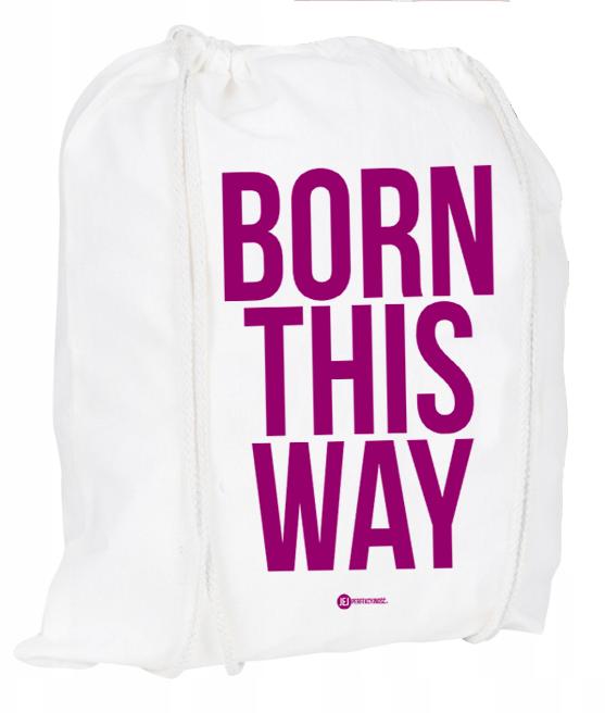 Plecak / worek: Born This Way