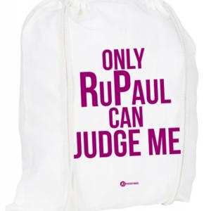 Plecak / worek: Only RuPaul Can Judge Me
