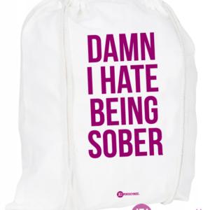 Plecak / worek: Damn I Hate Being Sober