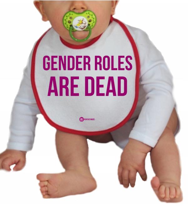 Śliniaczek: Gender Roles Are Dead