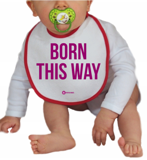 Śliniaczek: Born This Way