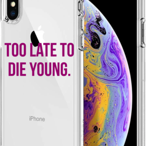 iPhone case: Too Late To Die Young