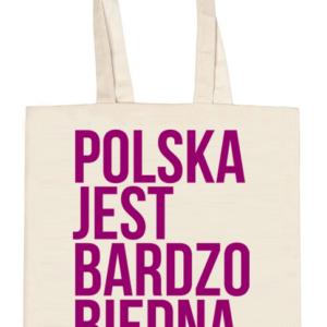 Torba: Polska Jest Bardzo Biedna