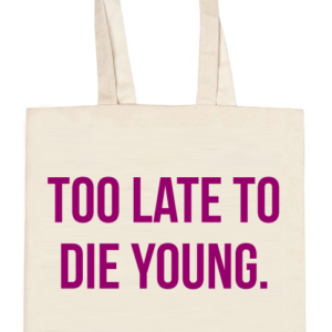 Torba: Too Late To Die Young