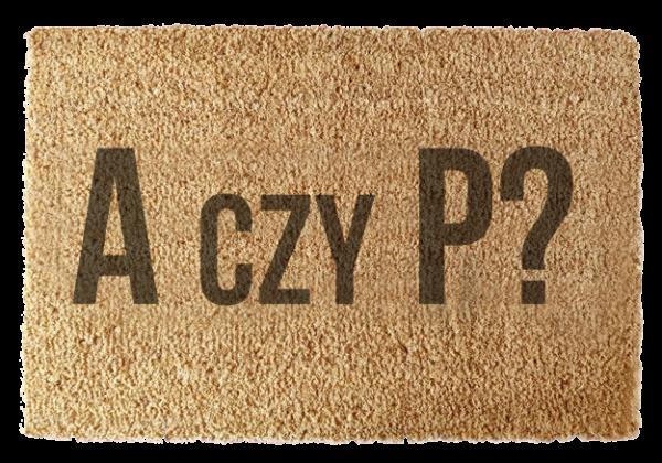 Wycieraczka: A czy P?